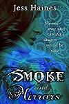 Smoke and Mirrors: Blackhollow Academ...