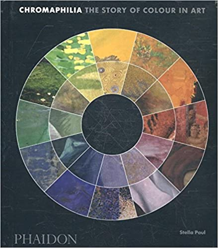 Book Chromaphilia: The Story of Colour in Art