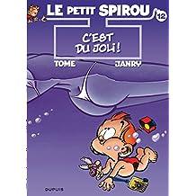 Spirou (Le Petit) 12  C'est du joli