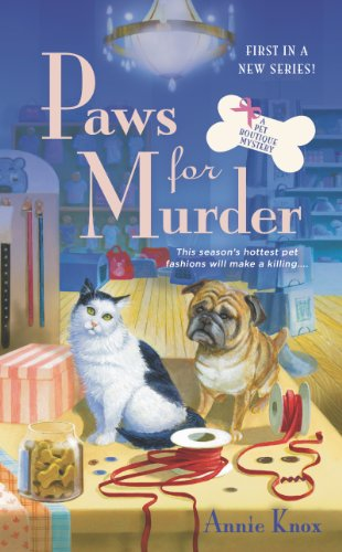 Paws For Murder: A Pet Boutique Mystery