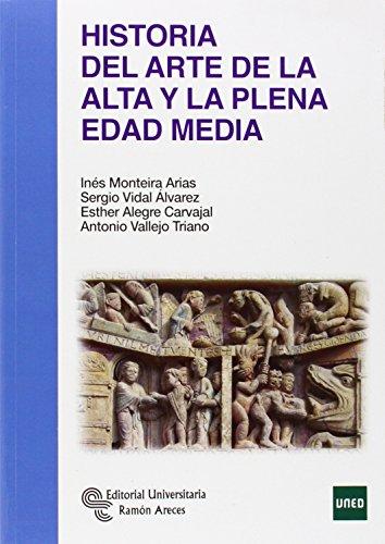 Historia Del Arte De La Alta Y La Plena Edad Media