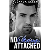 No Strings Attached Book 1: Contemporary Steamy Romance Duology