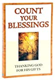 Count Your Blessings, Marie D. Jones, Karen Leet, Carol Stigger, 1412779383