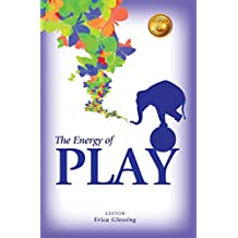 The Energy of Play (The Energy Series VII)