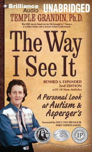 The Way I See It: A Personal Look at Autism & Asperger's by Brilliance Audio