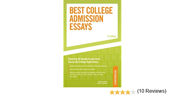 best college admission essays peterson s best college admission  best college admission essays peterson s best college admission essays mark alan stewart cynthia c muchnick 9780768917291 com books