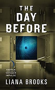 The Day Before (Time & Shadows Mystery) by [Brooks, Liana]