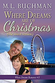 Where Dreams Are of Christmas (sweet): a Pike Place Market Seattle romance (Where Dreams - sweet Book 3) by [Buchman, M. L.]