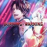 BURNING×WARNING