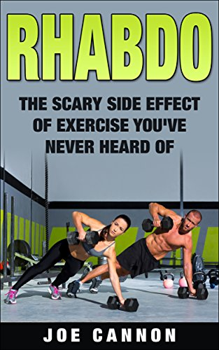 Rhabdo: The Scary Side Effect Of Exercise You've Never Heard Of
