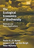 img - for The Ecological Economics of Biodiversity: Methods and Policy Applications by Paulo A.L.D. Nunes (2003-05-28) book / textbook / text book