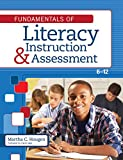 img - for Fundamentals of Literacy Instruction and Assessment, 6-12 book / textbook / text book