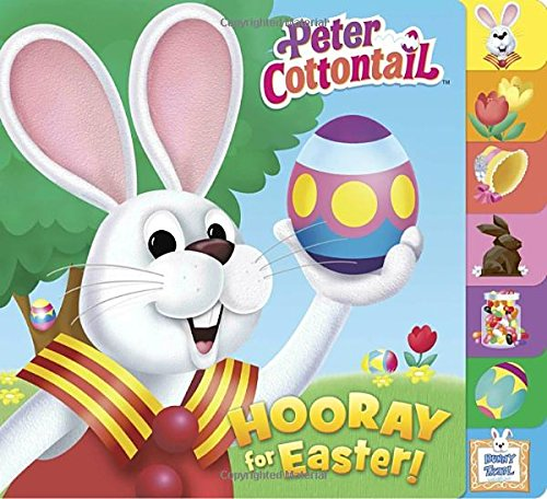 Hooray for Easter! (Peter Cottontail) (Tabbed Board Book)