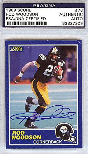 ROD WOODSON AUTOGRAPHED 1989 SCORE ROOKIE CARD #78 PITTSBURGH STEELERS PSA/DNA STOCK #97220