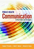 img - for Public Health Communication: Critical Tools and Strategies book / textbook / text book