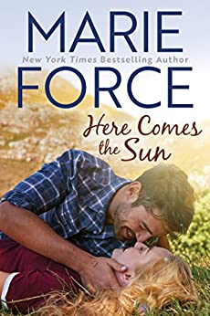 Here Comes the Sun (Butler, Vermont Series Book 3) by [Force, Marie]