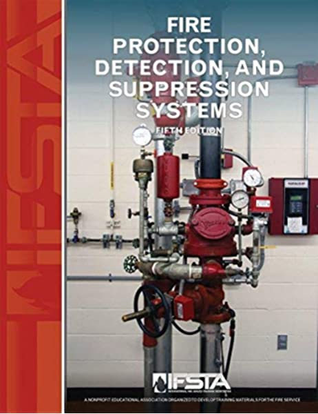 Fire Protection Detection And Suppression Systems 5th Edition International Fire Service Training Association 9780879395995 Amazon Com Books