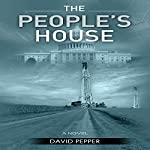 The People's House | David Pepper