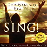 God Wants to Hear You Sing, Ruthie Jacobsen, 1878951084
