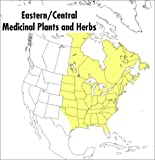 A Field Guide to Medicinal Plants and Herbs: Of Eastern and Central North America (Peterson Field Guides)