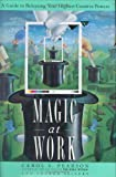 Magic at Work, Carol Pearson and Sharon Sievert, 0385417292
