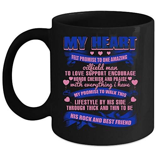 My Heart Felt Promise To One Amazing Oilfield Man Coffee Mug, Amazing Oilfield Man Coffee Cup (Coffee Mug 15 Oz - Black)