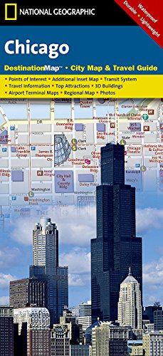 Chicago (National Geographic Destination City Map) - Chicago Illinois Map