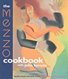 The Mezzo Cookbook, John Torode and Sarah Francis, 1579590039