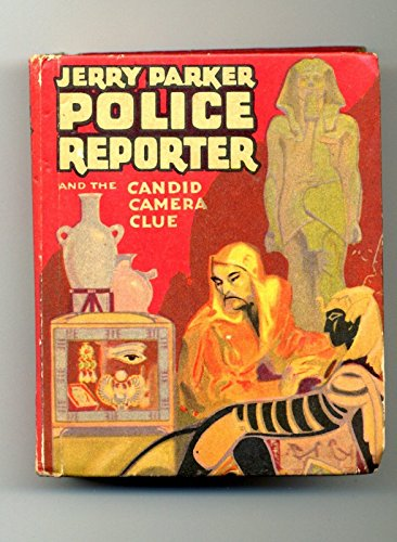Camera Clues - Jerry Parker Police Reporter and the Candid Camera Clue