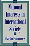 National Interests in International Society (Cornell Studies in Political Economy)