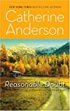 Reasonable Doubt, Catherine Anderson and Catherine Anderson, 0373470851