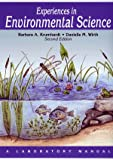 Experiences in Environmental Science: A Laboratory Manual, Barbara A. Krumhardt, Danielle M. Wirth, 089863265X