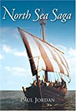 Front cover for the book North Sea Saga by Paul Jordan