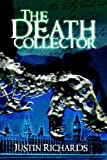 The Death Collector, Justin Richards, 1582347212