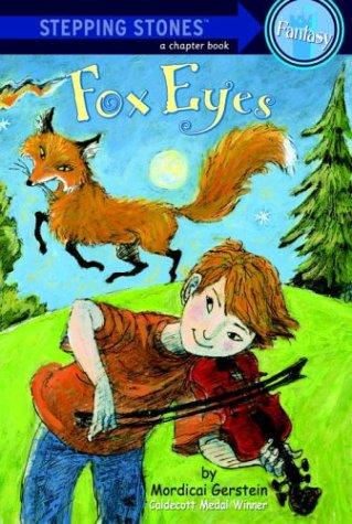 Fox Eyes (A Stepping Stone Book(TM)) (Fox Eyes)