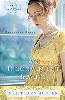 An Inconvenient Beauty (Hawthorne House)