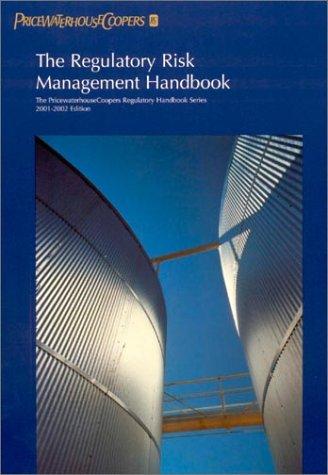 the-regulatory-risk-management-handbook-2000-2001-pricewaterhousecoopers-regulatory-handbooks