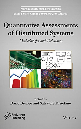 Quantitative Assessments of Distributed Systems: Methodologies and Techniques (Performability Engineering Series)