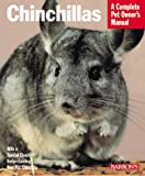 Chinchillas (Complete Pet Owner's Manuals)