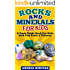 Rocks and Minerals for Kids - Fun Facts & Pictures About Crystals and Gemstones, Geology & Much More (geology book)