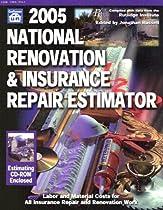 2005 National Renovation & Insurance Repair Estimator (National Renovation and Insurance Repair Estimator)