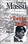 Le torrent et la digue : Alger, du 13 mai aux barricades par Massu