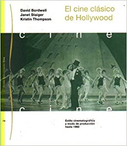El cine clasico de Hollywood / Classical Hollywood Cinema (Spanish Edition)