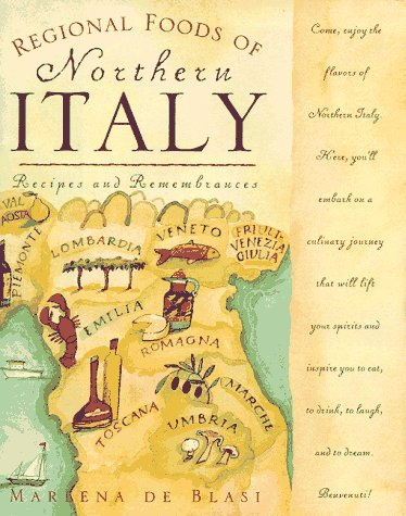 Regional Foods of Northern Italy: Recipes and Remembrances by Brand: Prima Lifestyles