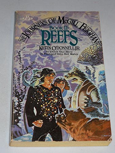Reefs (The Journeys of Mcgill Feighan, Book 2)