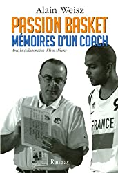 Passion basket : Mémoires d'un coach