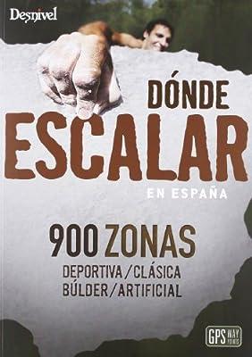 Donde Escalar En España: Amazon.es: Aa.Vv.: Libros