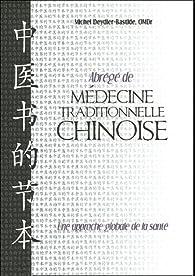 Abrégé de médecine traditionnelle chinoise par Michel Deydier-Bastide