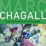 Marc Chagall, Susan Tumarkin Goodman and Evgenija Petrova, 0953696960