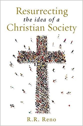 Reno – Resurrecting the Idea of a Christian Society